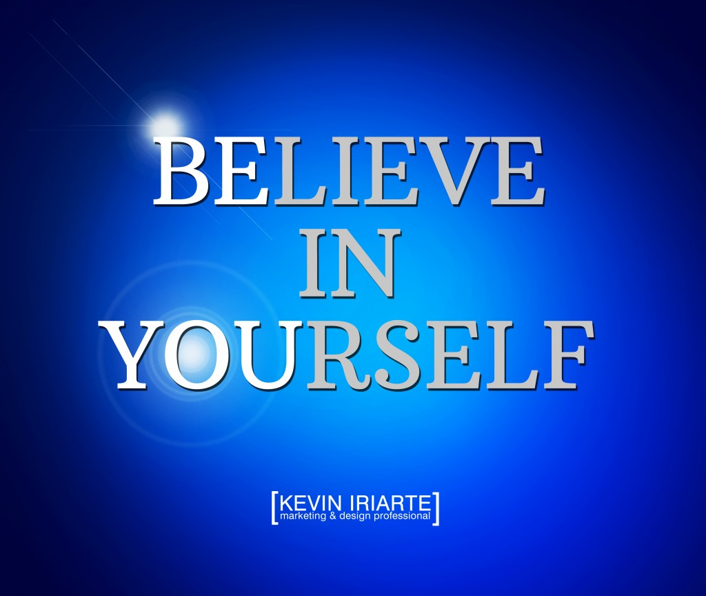 Believe-In-Yourself-Kevin-Iriarte